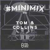 #Minimix No. 10 - Tom and Collins: Stevie Wonder, Janet Jackson, Metronomy, Arctic Monkeys, OhWonder