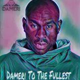Dameri To The Fullest Mixtape
