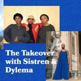 The Takeover with Sistren and Special Guest Dylema - 04.03.19 - FOUNDATION FM