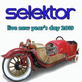 Selektor - New Year's Day 2019