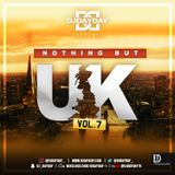 @DJDAYDAY_ / Nothing But UK Vol 7 (Afro Bashment, UK Rap, Trap, Drill & Grime)
