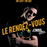 ICRT FM.100 (Taiwan) - Le Rendez-Vous by DJ CROSS CUTZ - Special 2000s French Hip Hop / Rap Francais