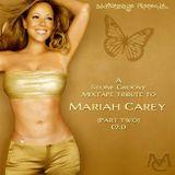 AudioSavage Presents...A Stone Groove Mixtape Tribute to Mariah Carey (Pt. II) (2.1)