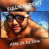 FullMixCircuit Adrezx2016