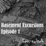 #12 Basement Excursions Episode 1 (Liveshow@Reflect2Radio April 14th 2017)