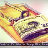 That's Fo Sho's Trap Mixtape Deux