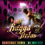 RAGGA NELAS VOL02 by DJ JRBLACK