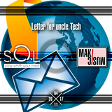 S.O.L. - letter for uncle Tech