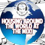 Housing Around The World @ The Mix Bricktown ~  Detroit, MI