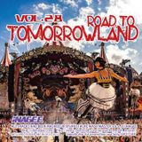 Road To Tomorrowland Vol.28 -Mashups by Mustache Mash Master-