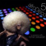 afroDisco 5   mixed & produced by Roman David Sebastián