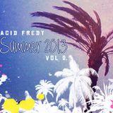 Acid Fredy -  Mixtape Summer 2013 Vol 2.