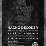 Nacho Decoder: 20 años de música
