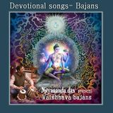 Devotional songs - Bajans