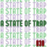 A State Of Trap: Episode 30