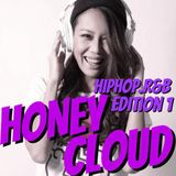 HONEY CLOUD HIPHOP,R&B EDITION 1