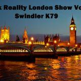 Fcuk Reality London Show Vol 2 by Swindler K79