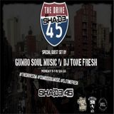 Gumbo Soul and Tone Fresh Team Up on the 1's & 2's for The Drive on Shade45 Sirius XM