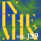 Christian Green - In The Mix (Vol. 139)