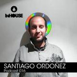 InHouse Podcast 016 - Santiago Ordóñez