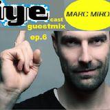 IYEcast Guestmix ep.6 - Marc Miroir