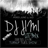 LIT MIX JUNE 13 2017 TURNUP TUES SHOW DJ JIMI MCCOY ! KNON 89.3
