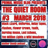 The Primal Music Blog Presents - The Quiet Room - Episode 3 - March 2018
