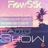 Dj FlowStik RadioShow #03 (AS2K14)