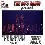 The Rhythm Vol. 29 @ The 90's Radio