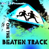 Dr. J Presents: On The Beaten Track (Part 3)