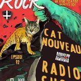 Cat Nouveau - episode #92 (24-10-2016) - Bastard Rock Special
