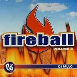 DJ Paulo – Fireball - Volume 3 [2005]
