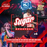 Sugar Specials #6 | A fresh selection of the hottest Hip-Hop and R&B | June 2019