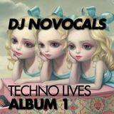NOVOCALS - TECHNO LIVES