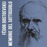 F. Dostoevskij - Memorie del Sottosuolo - Capitolo 1