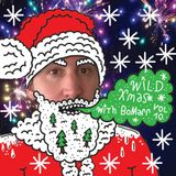 Wild Xmas With Bomarr, Vol 10