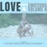 LOVE + EMOTIONS VOLUME 8 (2019 REGGAE LOVERS ROCK MIX)