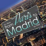 From Paris 2 Madrid (W/ DJ Pboy)