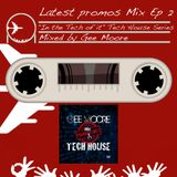 Gee Moore - Latest Promos Mix Ep 2 (In the Tech of it - Tech House series)
