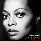 No One Gets The Prize - GJ2K1 re-edit - Diana Ross