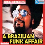 A Brazilian Funk Affair - Sessão Um (Latin House Lounge)