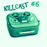 DA FUNKILLAZ - killcast #6
