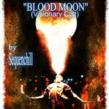 Blood Moon  (The Visionary Cult Experience)