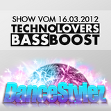 Dj BassBoost - DanceStylez - 17.03.2012 - TechnoLovers.FM