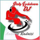 Italy Lockdown (Demo 1) - Producer DJ Antonio Radatti 22/04/2020