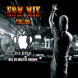 EDM MIX VOL.90-DJ EDY