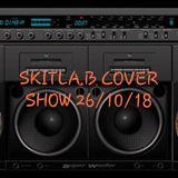 26th OCT SKITLA.B - COVER SHOW