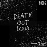 Death Out Loud: 07-03-17