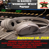 DJ Kazzeo - 2019 09 18 (Wednesday Wreck - 26 Year Anniversary Show)