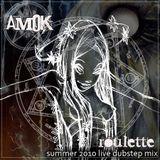 Amok- Roulette - Summer 2010 Dubstep mixtape